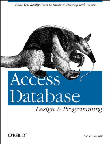 9781565922976: Access Database Design & Programming: What You Really Need to Know to Develop with Access
