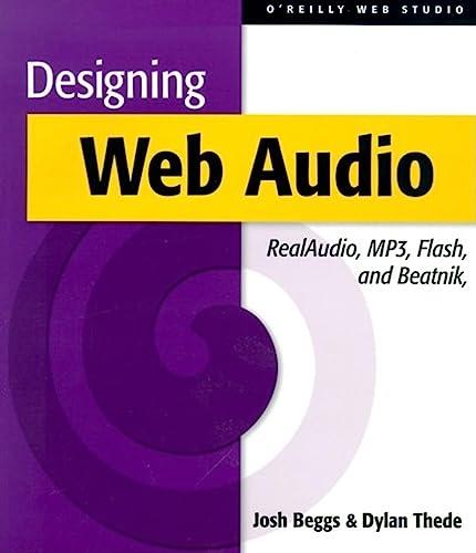 9781565923539: Designing Web Audio & CD-ROM: RealAudio, MP3, Flash and Beatnik