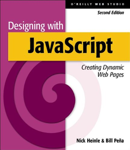 9781565923607: Designing with JavaScript: Creating Dynamic Web Pages: A Definitive Introduction (O'Reilly Web Studio)
