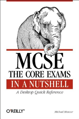 9781565923768: MCSE: The Core Exams in a Nutshell (In a Nutshell (O'Reilly))