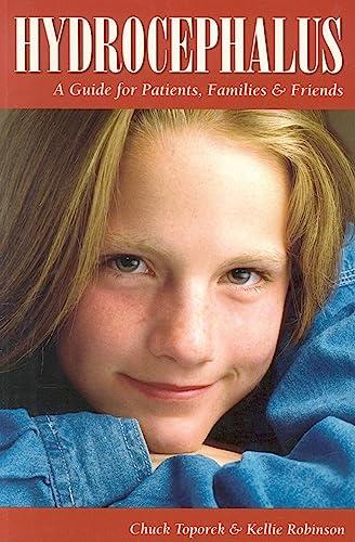 9781565924109: Hydrocephalus: A Guide for Patients, Families & Friends (Patient Centered Guides)