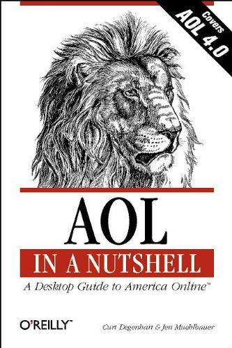 9781565924246: AOL in a Nutshell: A Desktop Guide to America Online