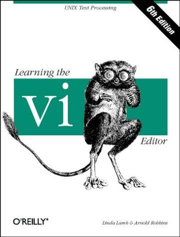 9781565924260: Learning the vi Editor (Nutshell Handbooks)