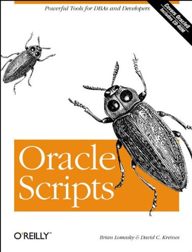 9781565924383: Oracle Scripts: Powerful Tools for DBAs and Developers