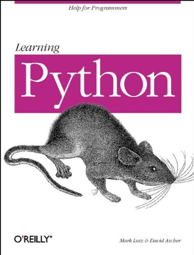 Learning Python (Help for Programmers): David Ascher