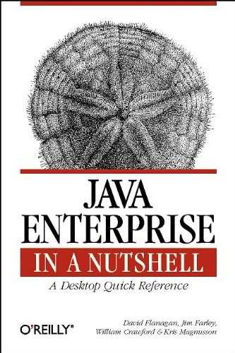 9781565924833: Java Enterprise in a Nutshell: A Desktop Quick Reference