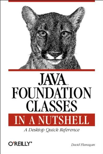 9781565924888: Java Foundation Classes in a Nutshell: A Desktop Quick Reference
