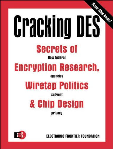 Cracking DES: Secrets of Encryption Research, Wiretap: Foundation, Electronic