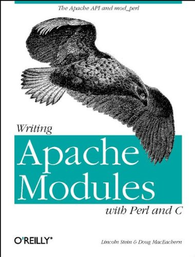 9781565925670: Writing Apache Modules with Perl and C: The Apache API and mod_perl