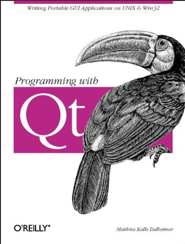 9781565925885: Programming with QT: Writing Portable GUI Applicat: Writing Portable GUI applications on UNIX and Win32