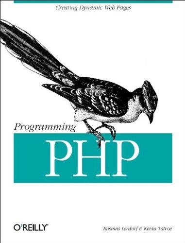 Programming PHP (1565926102) by Lerdorf, Rasmus; Tatroe, Kevin