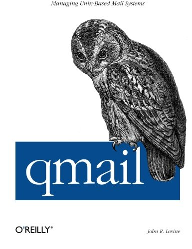 9781565926288: qmail: Managing Unix-Based Mail Systems