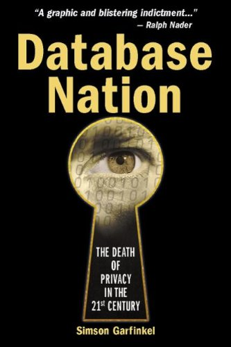 9781565926530: Database Nation: The Death of Privacy in the 21st Century (Hors Coll Us)