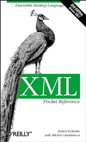 XML Pocket Reference: Extensible Markup Language (1565927095) by Robert Eckstein