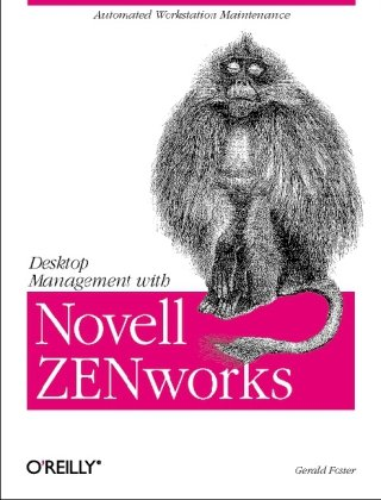 9781565927117: Desktop Management with Novell ZEN Works