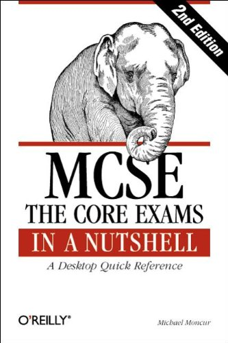 9781565927216: MCSE: The Core Exams in a Nutshell (In a Nutshell (O'Reilly))