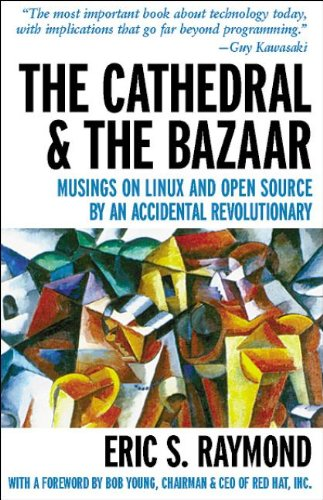 9781565927247: The Cathedral & the Bazaar: Musings on Linux and Open Source by an Accidental Revolutionary (Hors Coll Us)