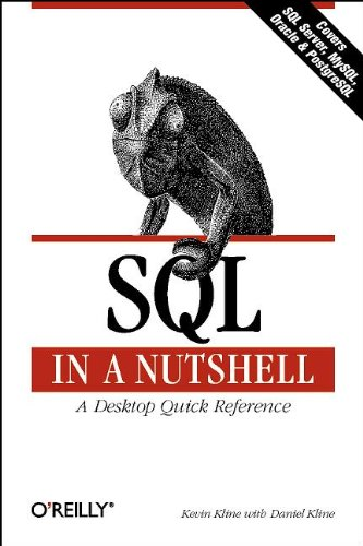 SQL In A Nutshell (In a Nutshell (O'Reilly)) (1565927443) by Kevin Kline