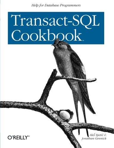 Transact-SQL Cookbook (1565927567) by Spetic, Ales; Gennick, Jonathan