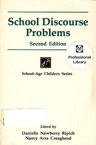 9781565930964: School Discourse Problems (School-Age Children Series)