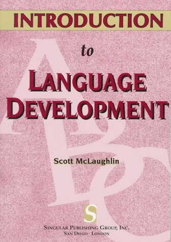 9781565931152: Introduction to Language Development (Textbook)