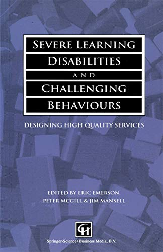 9781565931305: Severe Learning Disabilities and Challenging Behaviours: Designing High Quality Services