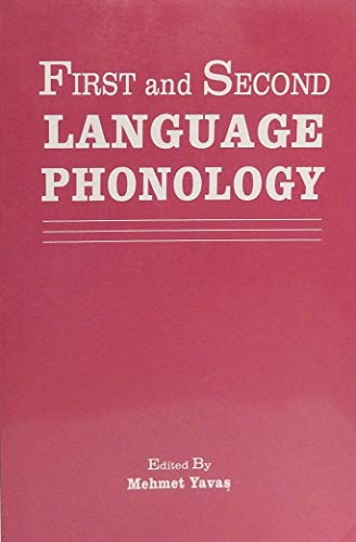 9781565931671: First and Second Language Phonology