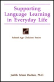 9781565932210: Supporting Language Learning in Everyday Life (School-Age Children)