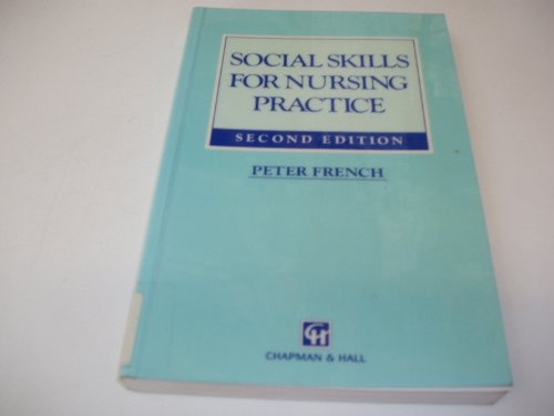 9781565932289: Social Skills for Nursing Practice