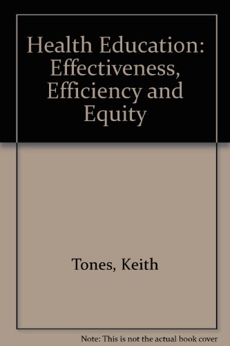 9781565932838: Health Education: Effectiveness, Efficiency and Equity