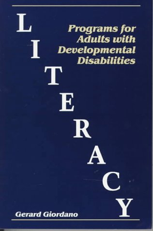 9781565936294: Literacy Programs for Adults with Developmental Disabilities