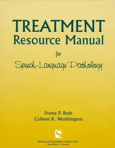 9781565936362: Treatment Resource Manual for Speech-Language Pathology