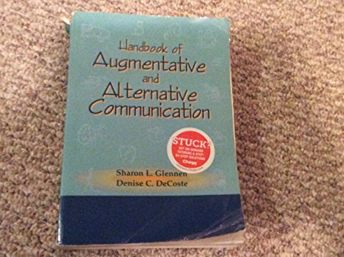 Handbook of Augmentative and Alternative Communication: Glennen, Sharon L.; DeCoste, Denise C.