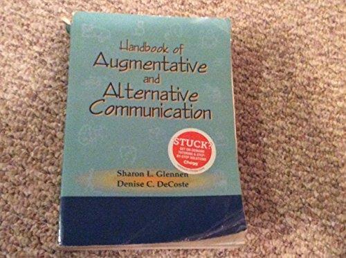 Handbook of Augmentative and Alternative Communication (Paperback): Sharon Glennen, Denise C. ...