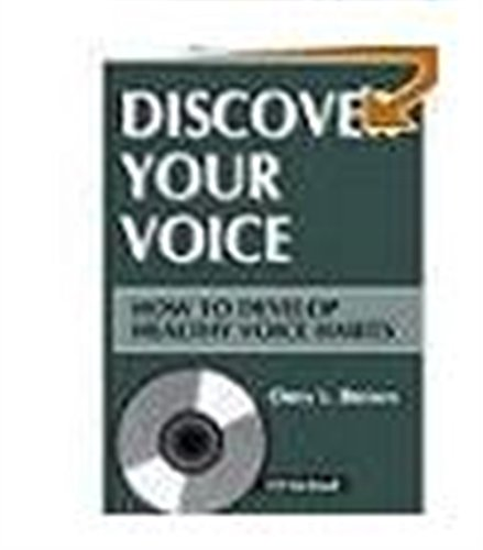 9781565937048: Discover Your Voice: How to Develop Healthy Voice Habits