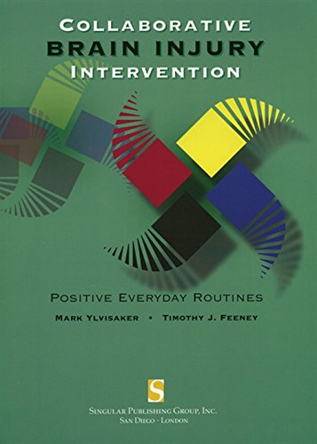 9781565937338: Collaborative Brain Injury Intervention: Positive Everyday Routines