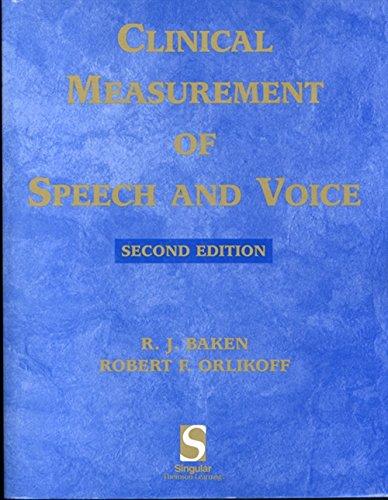 Clinical Measurement of Speech & Voice (Speech Science): Baken, Ronald J.; Orlikoff, Robert F.