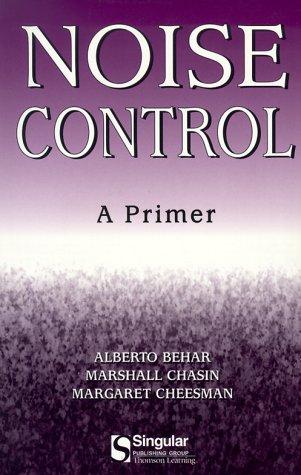 Noise Control: A Primer (Aa Singular Audiology: Alberto Behar, Marshall