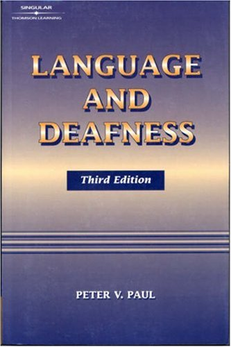 9781565939998: Language and Deafness