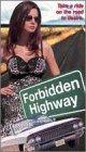9781565954380: Playboy / Forbidden Highway [VHS]