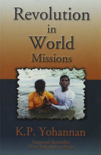9781565999916: Revolution in World Missions: A Challenge from the Heart