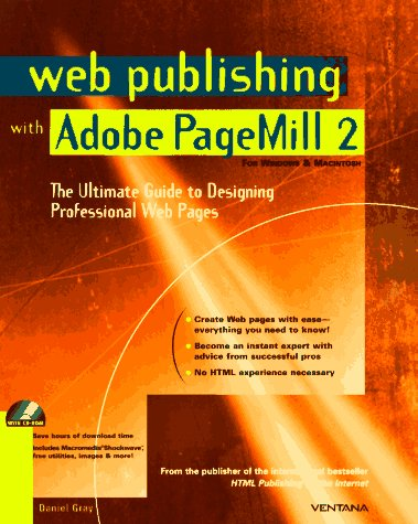 9781566044585: Web Publishing With Adobe Pagemill 2: The Ultimate Guide to Designing Professional Web Pages