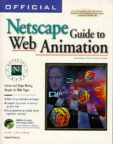 Official Netscape Guide to Web Animation: Windows 95 & Macintosh: Mark L. Chambers