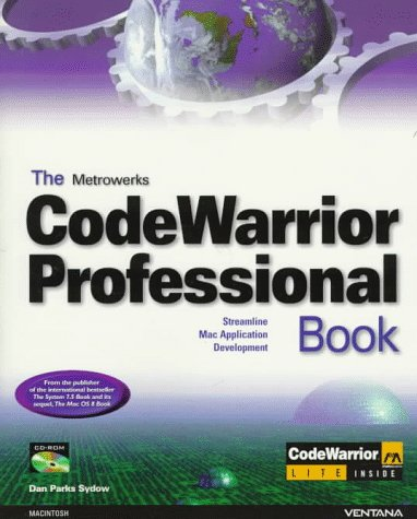 9781566047333: The Metrowerks Codewarrior Professional Book: Streamline Mac Application Development