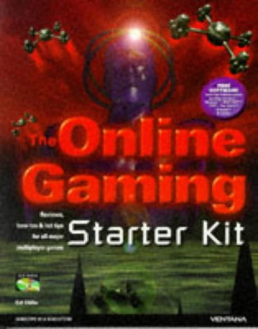 9781566047470: The Online Gaming Starter Kit: Reviews, How-Tos & Hot Tips for All Major Multiplayer Games