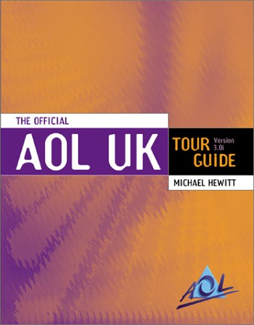 Official America Online Tour Guide, Fourth Edition: Lichty, Tom, Marx,