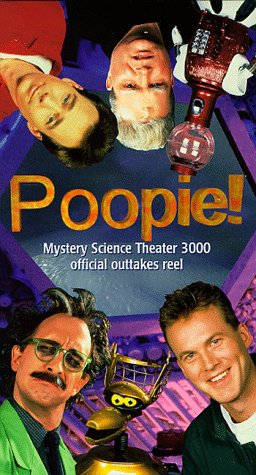 9781566053952: Poopie!: Mystery Science Theater 3000 Official Outtakes Reel [VHS]