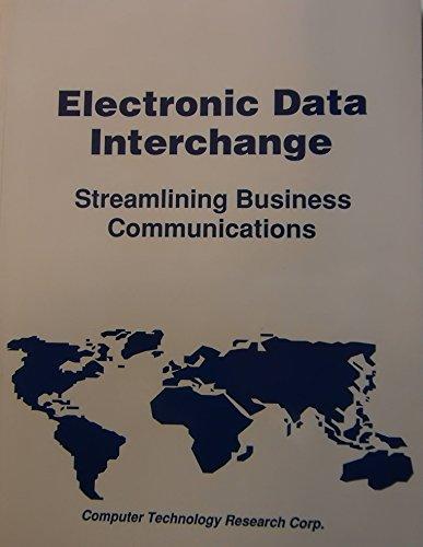 Electronic Data Interchange: Streamlining Business Communications (Information: n/a
