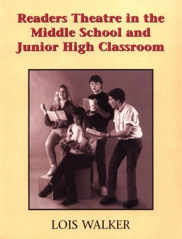 9781566080279: Readers Theatre in the Middle and Junior High Classroom: A Take Part Teacher's Guide : Springboards to Language Development Through Readers Theatre, Storytelling, Writing, and Dramatizing