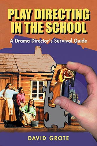 9781566080361: Play Directing in the School: A Drama Director's Survival Guide